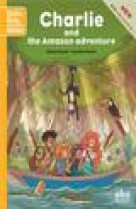 Charlie and the amazon adventure (starter) - (coll. hello kids readers)