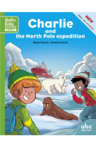 Charlie and the north pole mission (coll. hello kids readers)