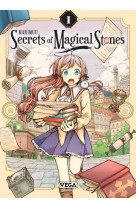 Secrets of magical stones - tome 1